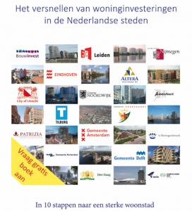 Gratis boek: Het versnellen van woninginvesteringen in de Nederlandse steden